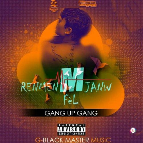 M renmen Janw Fèl (Gang-Up Gang) cover